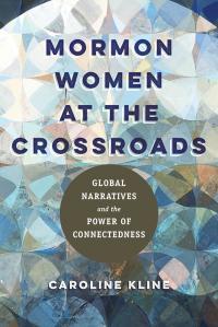 Mormon Women at the Crossroads cover