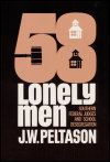link to catalog page PELTASON, Fifty-Eight Lonely Men