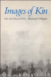 Cover for HARPER: Images of Kin: New and Selected Poems