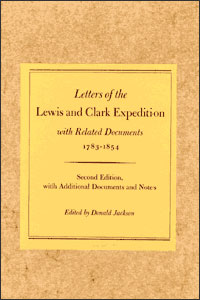 Letters of the Lewis and Clark Expedition, with Related Documents, 1783-1854 - Cover