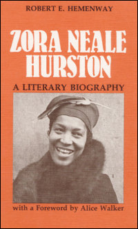 Cover for HEMENWAY: Zora Neale Hurston: A Literary Biography. Click for larger image