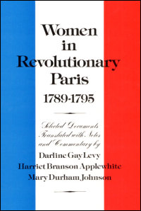 Cover for LEVY: Women in Revolutionary Paris, 1789-1795. Click for larger image
