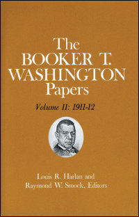 Cover for WASHINGTON: Booker T. Washington Papers Volume 11: 1911-12.  Assistant editor, Geraldine McTigue. Click for larger image