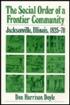 link to catalog page, The Social Order of a Frontier Community