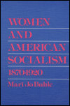 link to catalog page BUHLE, Women and American Socialism, 1870-1920