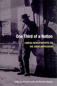 Cover for HICKOK: One Third of a Nation: Lorena Hickok Reports on the Great Depression