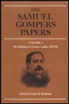 link to catalog page, The Samuel Gompers Papers, Vol. 1