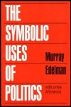 link to catalog page, The Symbolic Uses of Politics