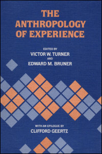 Cover for TURNER: The Anthropology of Experience. Click for larger image