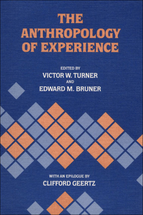 Ui Press Edited By Victor W Turner And Edward M Bruner The