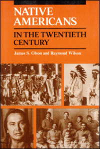 Cover for OLSON: Native Americans in the Twentieth Century. Click for larger image