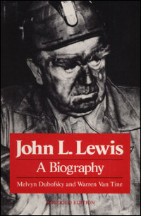 Cover for DUBOFSKY: John L. Lewis: A Biography. Click for larger image