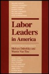 link to catalog page, Labor Leaders in America