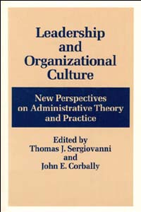 Cover for SERGIOVANNI: Leadership and Organizational Culture: New Perspectives on Administrative Theory and Practice