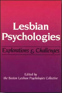 Cover for BOSTON LESBIAN PSYCHOLOGIES COLLECTIVE: Lesbian Psychologies: Explorations and Challenges
