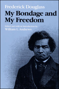 a review of fredrick douglass story my bondage my freedom My bondage and my freedom represents ten years of frederick douglass' reflections following his legal emancipation in 1846, and captipulted him into the spotlight as.