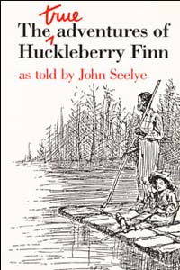The True Adventures of Huckleberry Finn - Cover