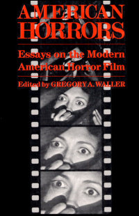 Cover for WALLER: American Horrors: Essays on the Modern American Horror Film. Click for larger image