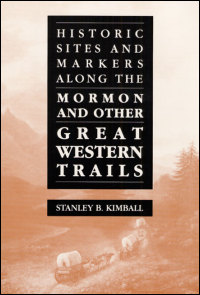 Historic Sites and Markers along the Mormon and Other Great Western Trails - Cover