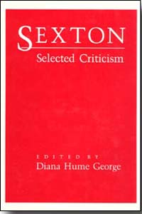 Cover for GEORGE: Sexton: Selected Criticism