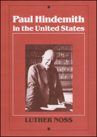 Cover for NOSS: Paul Hindemith in the United States. Click for larger image