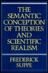 link to catalog page SUPPE, The Semantic Conception of Theories and Scientific Realism