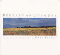 Cover for IRVING: Beneath an Open Sky: Panoramic Photographs. Click for larger image