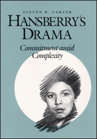 Cover for CARTER: Hansberry's Drama: Commitment amid Complexity. Click for larger image