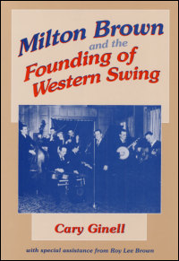 Milton Brown and the Founding of Western Swing - Cover