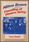 link to catalog page GINELL, Milton Brown and the Founding of Western Swing