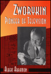 link to catalog page ABRAMSON, Zworykin, Pioneer of Television