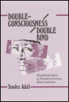 link to catalog page, Double-Consciousness/Double Bind