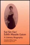 link to catalog page WHITE-PARKS, Sui Sin Far / Edith Maude Eaton