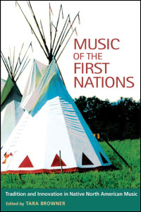 Cover for Browner: Music of the First Nations: Tradition and Innovation in Native North America. Click for larger image