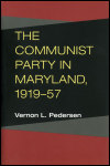 link to catalog page PEDERSEN, The Communist Party in Maryland, 1919-57