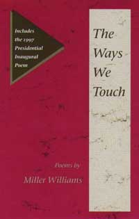 Cover for WILLIAMS: The Ways We Touch: Poems