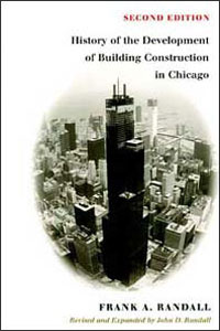 Cover for RANDALL: The History of the Development of Building Construction in Chicago