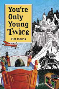 Cover for MORRIS: You're Only Young Twice: Children's Literature and Film