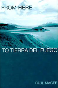 Cover for MAGEE: From Here to Tierra del Fuego