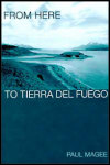 link to catalog page, From Here to Tierra del Fuego