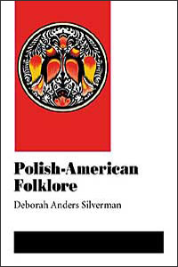 Cover for SILVERMAN: Polish-American Folklore