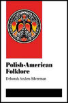 link to catalog page SILVERMAN, Polish-American Folklore