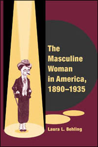 The Masculine Woman in America, 1890-1935 - Cover