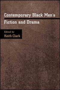 Cover for CLARK: Contemporary Black Men's Fiction and Drama. Click for larger image