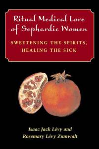 Ritual Medical Lore of Sephardic Women - Cover