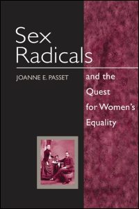 Sex Radicals and the Quest for Women's Equality - Cover