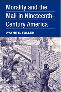 Morality and the Mail in Nineteenth-Century America - Cover