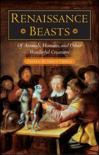 Cover for FUDGE: Renaissance Beasts: Of Animals, Humans, and Other Wonderful Creatures. Click for larger image