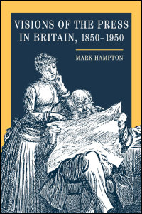 Cover for HAMPTON: Visions of the Press in Britain, 1850-1950. Click for larger image