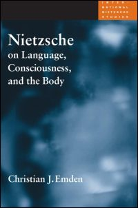 Cover for EMDEN: Nietzsche on Language, Consciousness, and the Body. Click for larger image